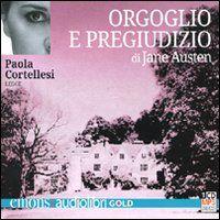 """"""" Orgoglio e pregiudizio"""" letto da Paola Cortellesi. Audiolibro. CD Audio formato MP3"""