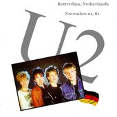 U2 -October Tour -01/11/1981 -Rotterdam -Pays-Bas -De Lantaarn - U2 BLOG