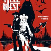 HELL WEST Tome 1 Frontier Force - Site sur la Science-fiction et le Fantastique