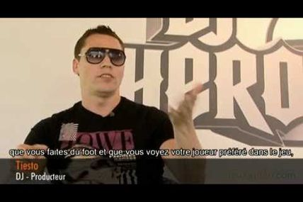 Tiësto interview de l'Ambassadeur de Dj Hero 2 en video et en français