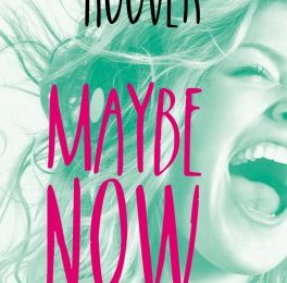 Maybe tome 2 : Maybe Now de Colleen HOOVER