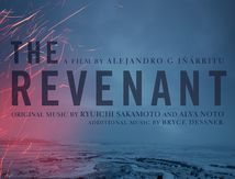 The Revenant - Ryuichi Sakamoto, Bryce Dessner, Alva Noto