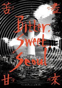Bitter, Sweet Seoul