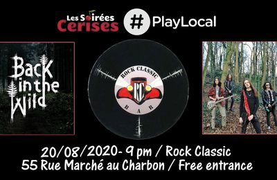 🎵 Back in the wild @ Rock Classic - 20/08/2020  - 21h00 - Entrée gratuite / Free entrance !