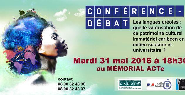 Conférence-débat Mardi 31 mai 2016, Memorial Acte, Pointe-à-Pitre, Guadeloupe