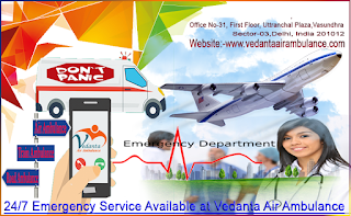 Air Ambulance Service in Bangalore: The Vedanta Is Providing All Facilities with Ventilator