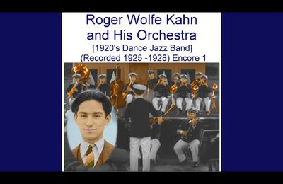 One Summer Night · Roger Wolfe Kahn and His Orchestra