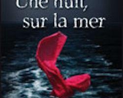 Une nuit, sur la mer de Patricia MACDONALD