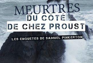 Meurtres du côté de chez Proust- Serge Le Gall