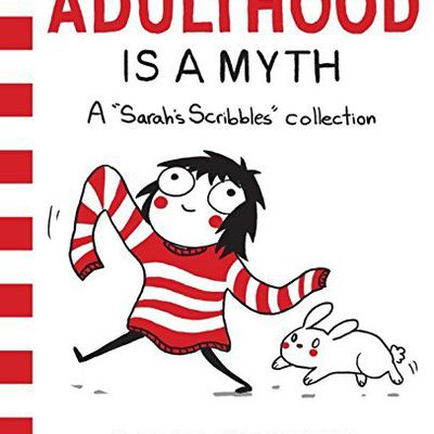 Online Reading Adulthood is a Myth: A Sarah's Scribbles Collection from Sarah Andersen