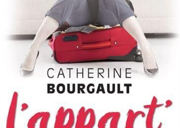 L'appart de ma nouvelle vie de Catherine Bourgault