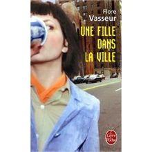 Une fille dans la ville de Flore Vasseur