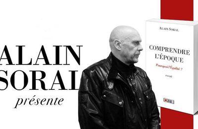 Littérature / Essai | Comprendre l'époque, d'Alain Soral | Entretiens en huit vidéos dirigés par Pierre de Brague