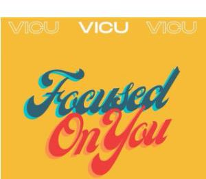 VICU 🎬 Focused On You