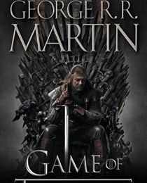 A Game of Thrones (A Song of Ice and Fire #1) (Le Trône de Fer) – George R.R. Martin