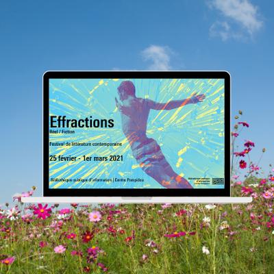 Festival littéraire Effractions en ligne | 25 février - 1er mars | Bpi