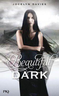 Beautiful Dark, tome 1