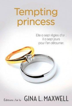 Fighting for love, tome 2 : Tempting princess