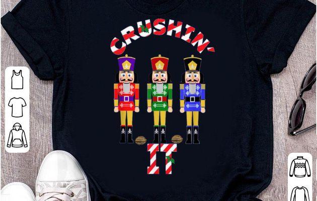 Original Funny Christmas Nutcrackers Crushin IT Design 9 shirt