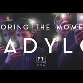 LADYLO - STORING THE MOMENT (OFFICIAL VIDEO)
