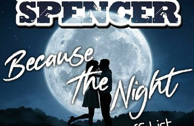 Andrew Spencer reprend « Because The Night » !