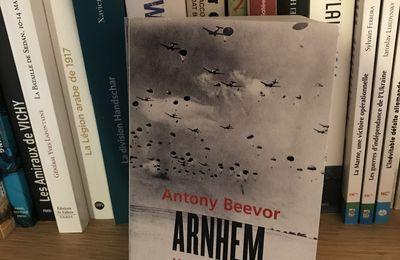 Arnhem, la dernière victoire allemande, d'Antony Beevor