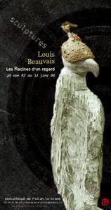 Louis Beauvais, les Racines d'un regard