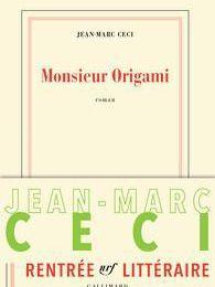 Monsieur Origami de Jean-Marc Ceci