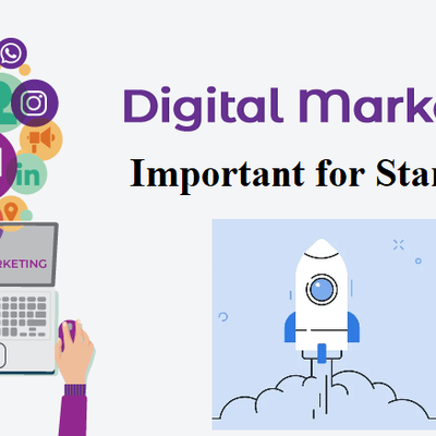 Why is Digital Marketing Important for Startups?
