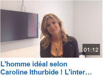 L'homme idéal selon Caroline Ithurbide. (L'interview conjoint idéal TPMP)