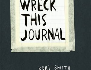 Wreck this journal - By Keri Smith