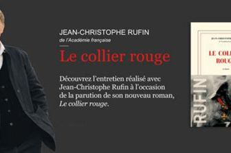 Jean-Christophe Rufin : Le collier rouge