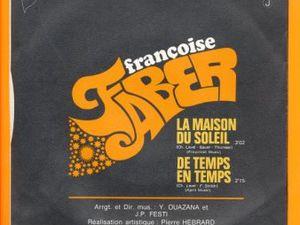 """Françoise faber, une chanteuse française des années 1970 et ses deux hits intemporels """"la maison du soleil"""" et """"de temps en temps"""""""
