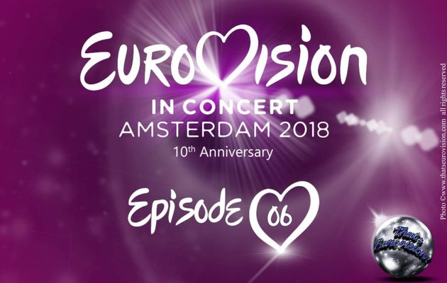 Eurovision In Concert - 10th Anniversary - Episode 6