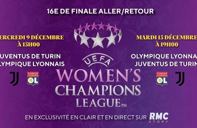 Juventus / Lyon (Women's Champions League) en direct le 09/12 sur RMC Story !