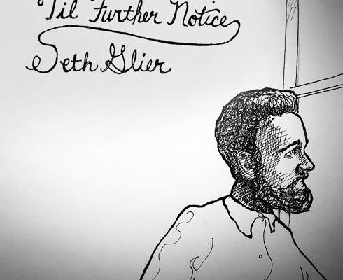 "💿  Seth Glier -""Til Further Notice"""