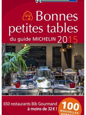 Le guide Michelin des bonnes petites tables est sorti