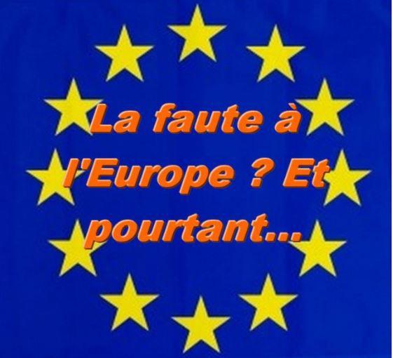 C'est la faute à l'Europe, c'est la faute à l'Europe..... STOP !