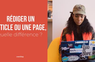 Rédiger un article ou une page, quelle différence ?