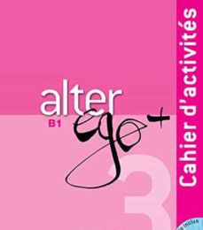 Libros gratis online sin descarga ALTER EGO PLUS