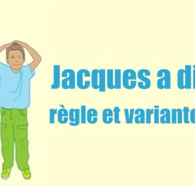 Jacques a dit©