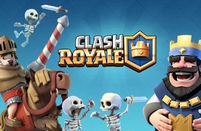 Clash Royale Is The fastest growing up game in 2016