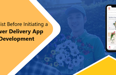 Checklist before initiating a Flower Delivery App Development
