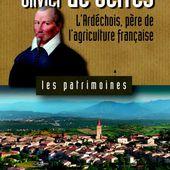 Olivier de Serres L'Ardéchois, père de l'agriculture française. - Boutique - Le Dauphiné Libéré