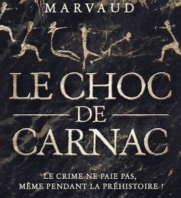 Le choc de Carnac de Sophie Marvaud (2021) SP