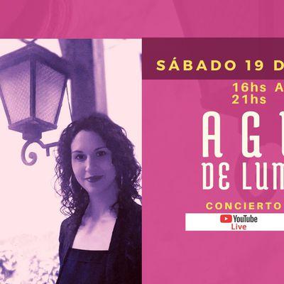 "Concierto ""Agua de lumbre"" samedi 19 juin à16 heures (heure Argentine)"