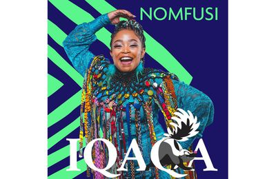 """South African singer songwriter Nomfusi releases her single """"IQAQA""""on 25th June 2021"""