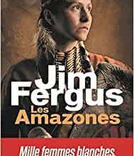 Les Amazones / Jim Fergus
