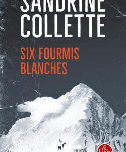 Six fourmis blanches de Sandrine Collette