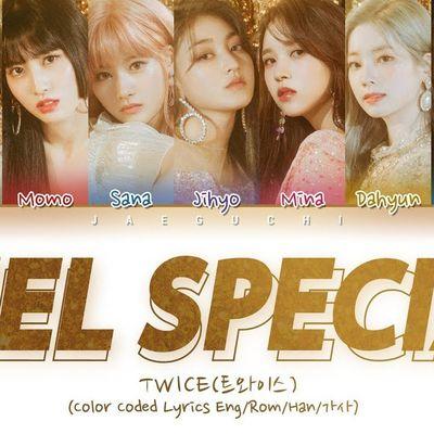 Kpop | TWICE - Feel Special